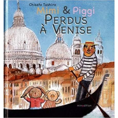 Mimi & Piggi - Perdus à Venise