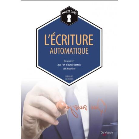 Entrez dans - L'Ecriture automatique
