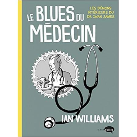 Le blues du médecin