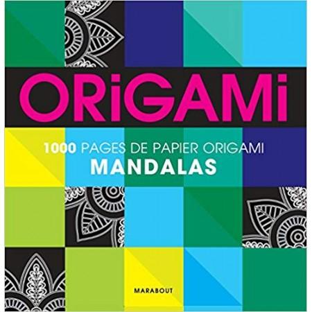Origami mandalas 1000 pages - Pour réaliser 500 pliages