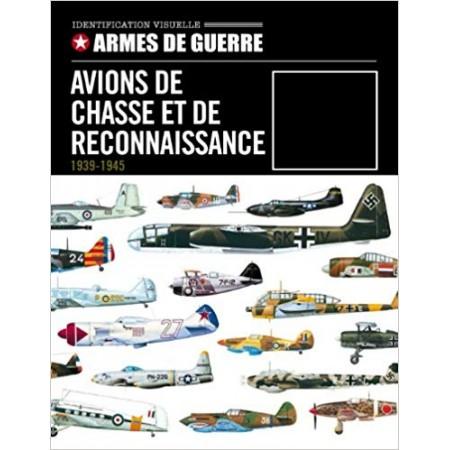 Avions de chasse et de reconnaissance 1939-1945