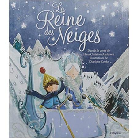La reine des neiges - Un conte traditionnel de Hans Christian Andersen