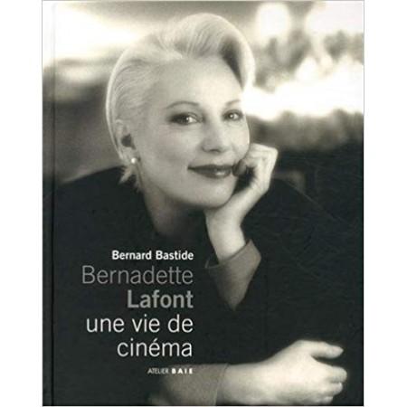 Bernadette Lafont, une vie de cinéma