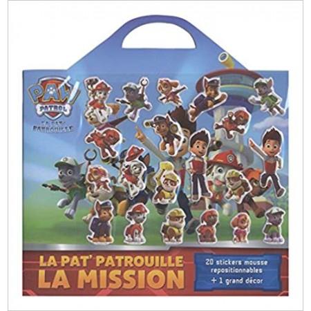 La Pat' Patrouille, la mission