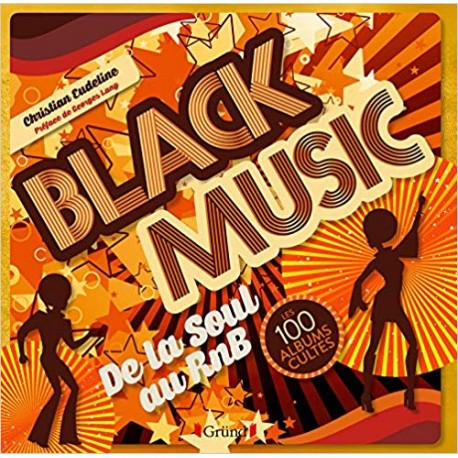 Black Music - Les 100 albums cultes