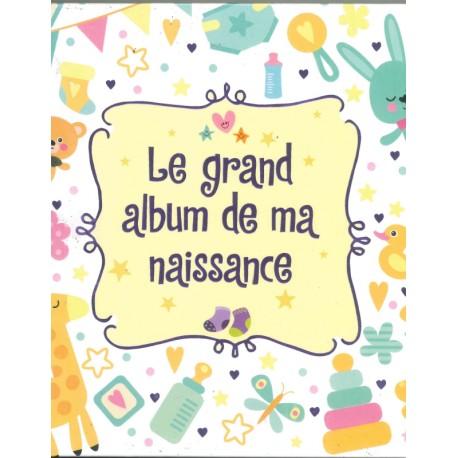 Le grand album de ma naissance