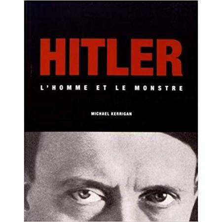 Hitler - L'homme et le monstre