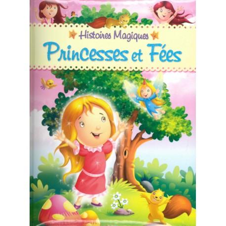 Histoires magiques princesses et fees