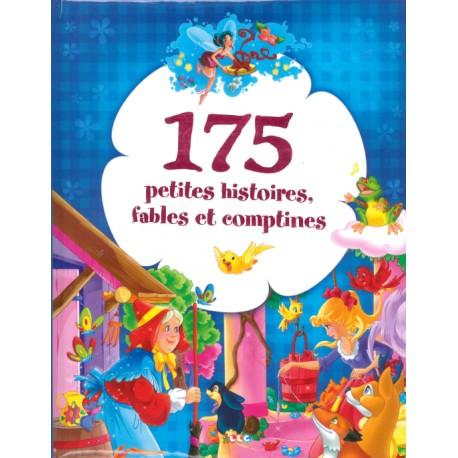 175 Petites histoires, fables et comptines