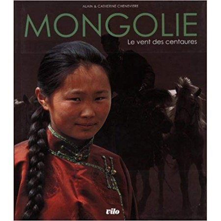 Mongolie - Le vent des centaures