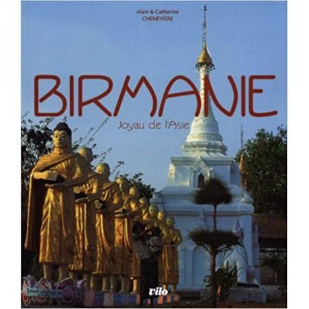 Birmanie - Joyau de l'Asie