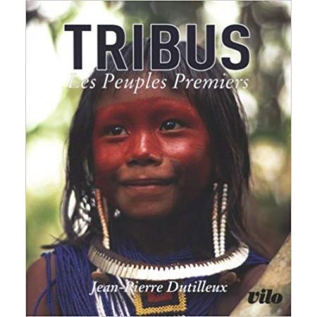 Tribus - Les peuples premiers