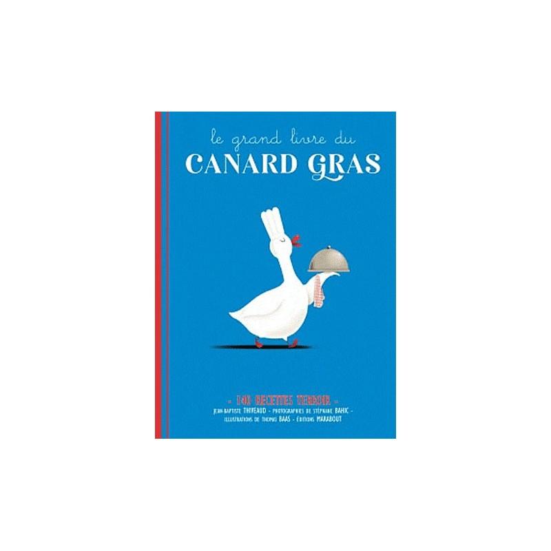 Cuisine Le Grand Livre Du Canard Gras Ean13