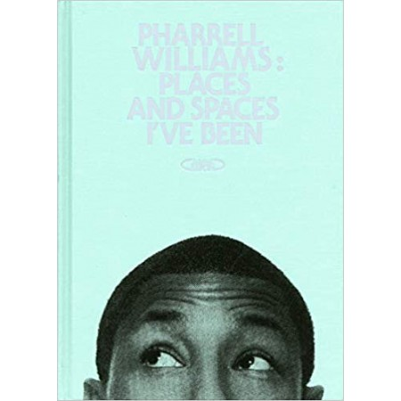 Pharrell Williams Places and spaces I've been