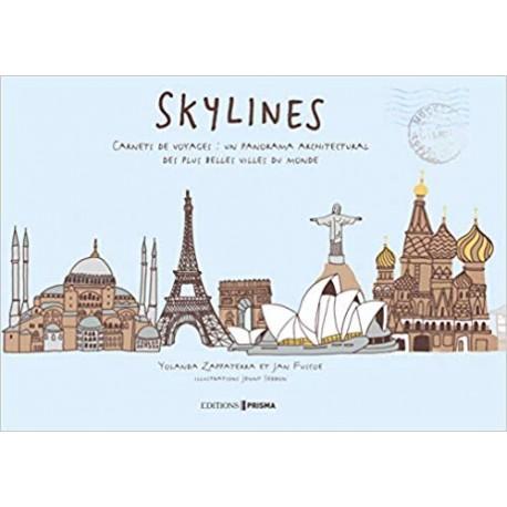 Skylines - Carnets de voyages : un panorama architecturale des plus belles villes du monde