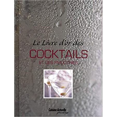 Le livre d'or des cocktail