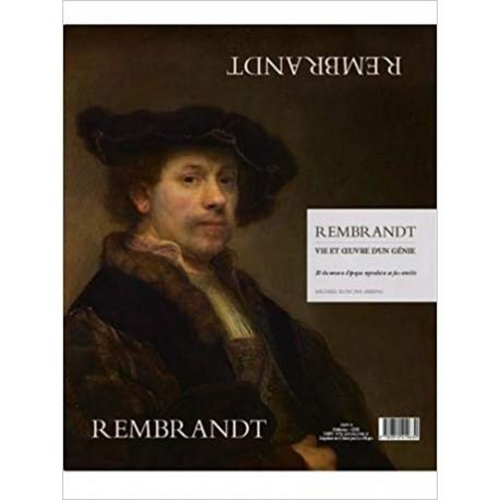 Rembrandt : Vie et oeuvre d'un génie