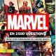 Marvel en 2500 questions - Testez votre connaissance de l'univers Marvel !