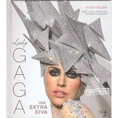 Lady Gaga - Une extra diva