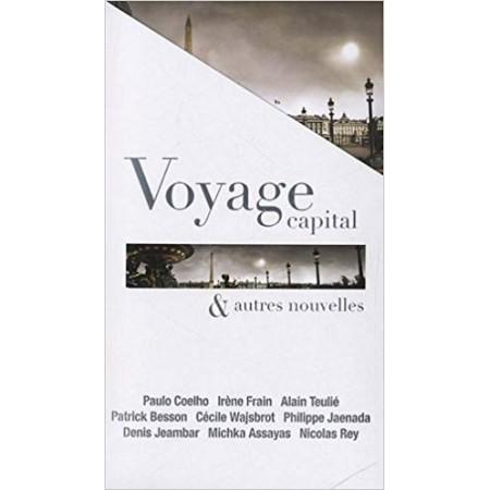 Voyage capital et autres nouvelles
