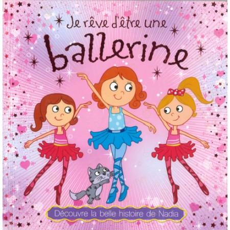 Je rêve d'être une ballerine