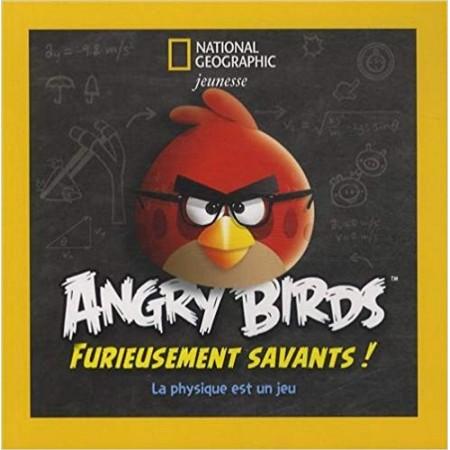 Angry Birds, furieusement savants ! - La physique est un jeu