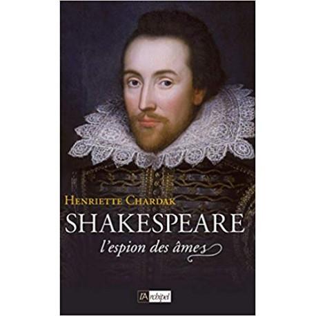 Shakespeare - L'espion des âmes (1564-1594)