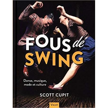 Fous de swing - Danse, musique, mode et culture