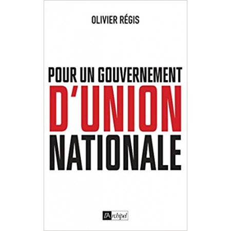 Pour un gouvernement d'union nationale