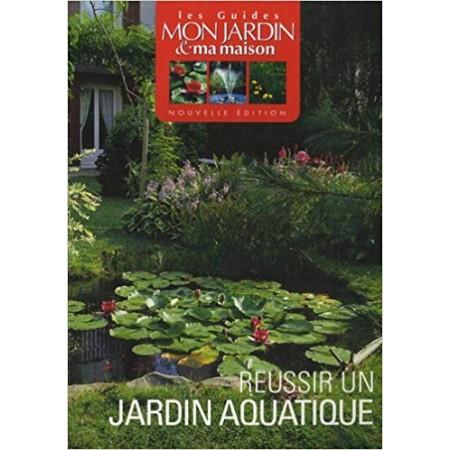 Réussir un jardin aquatique
