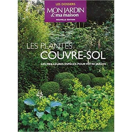 Les plantes couvre-sol - Les meilleures espèces pour votre jardin