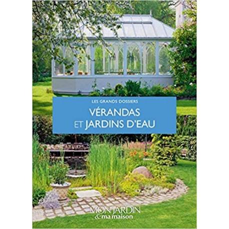 Vérandas et jardins d'eau