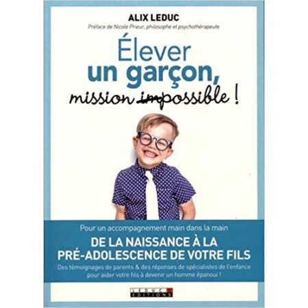 Elever un garçon Mission possible !