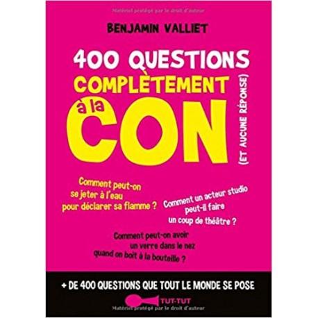 400 questions complètement à la con