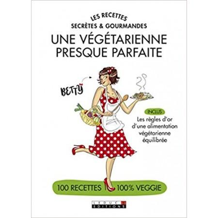 Une végétarienne presque parfaite