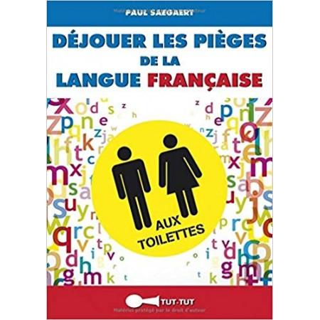 Déjouer les pièges de la langue française aux toilettes