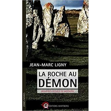 La Roche au démon - Meurtres rituels en Bretagne
