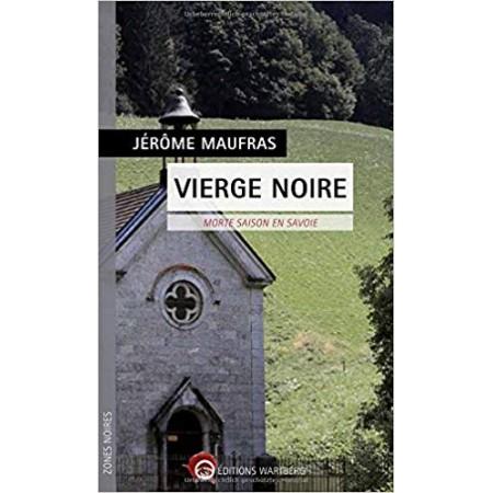 Vierge noire - Morte saison en Savoie