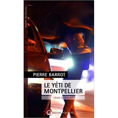 Le yéti de Montpellier - Crime de quidam