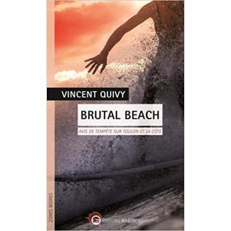 Brutal Beach - Avis de tempête sur Toulon et la côte