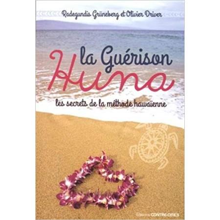La guérison Huna - Les secrets de la méthode hawaïenne
