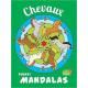 Pocket mandalas Chevaux