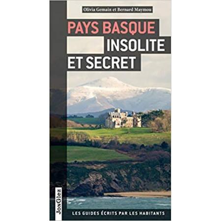 Pays Basque insolite et secret