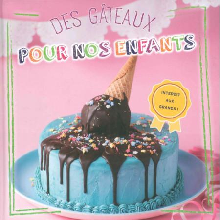 Des gâteaux pour nos enfants