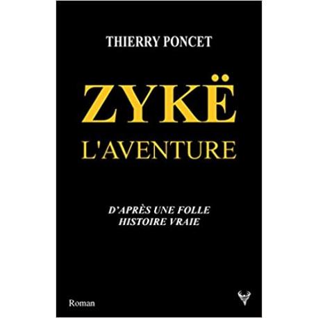 Zykë - L'aventure