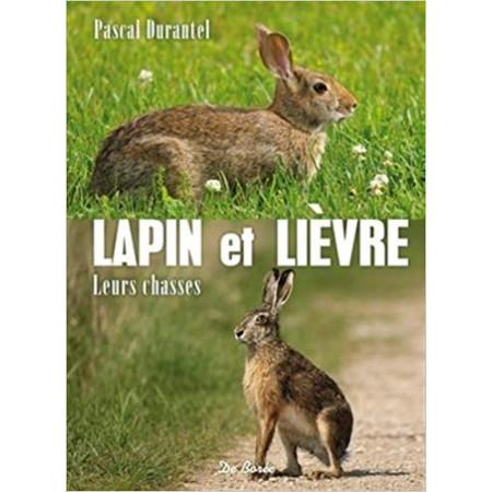 Lapin et lièvre - Leurs chasses