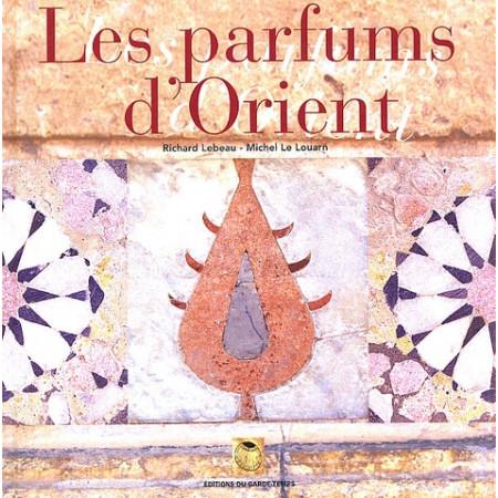 Les parfums d'Orient - Alep, échelle du Levant