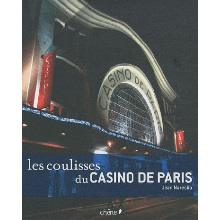 Les coulisses du casino de Paris