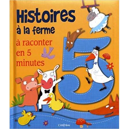 Histoires à la ferme à raconter en 5 minutes