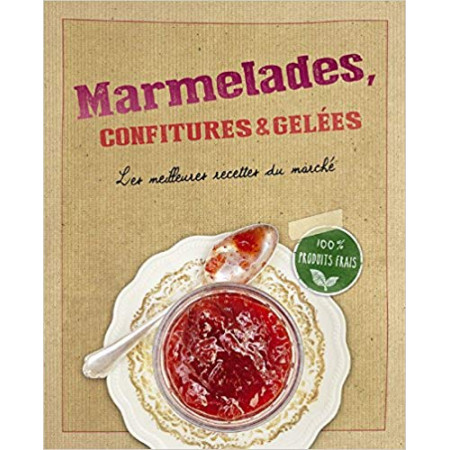 Marmelades, confitures & gelées